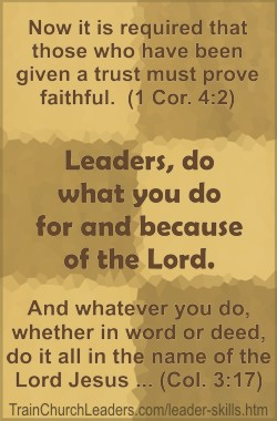 Leader Skill For & Because of the Lord