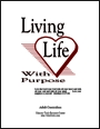 Living Life with Purpose Adult Curriculum