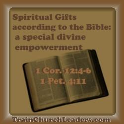 Spiritual Gifts - God's Empowerment