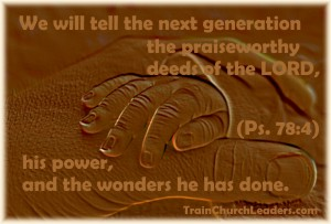 Tell Next Generation of God's Power