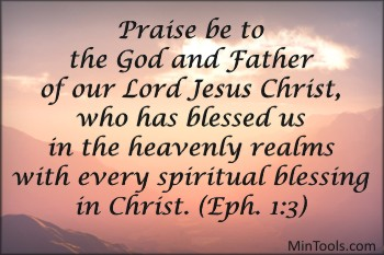 Every Spiritual Blessing in Jesus Christ