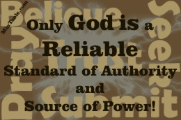 God, Our Standard & Source of Power