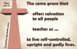 Salvation by Grace, Walk by Grace
