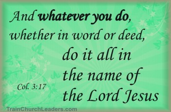 Do All in the Name of Jesus