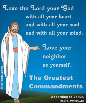 Greatest Commandments to Love God & People as Standard for Assessments