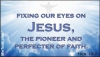 Fix Eyes on Jesus in being Process-Oriented