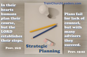 Strategic Planning - Trust God, Consult Others