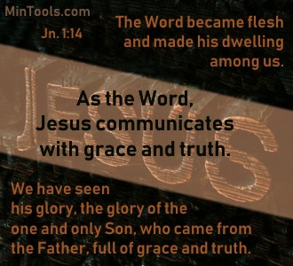 What We Communicate is Grace and Truth to be Christ-like