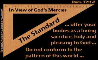 Christ-like Pursuit Uses the Right Standard