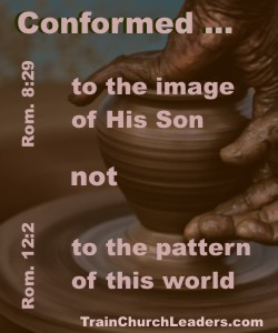 Conformed -Christ-like Pattern for Strategic Planning