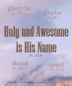 His Name is Holy & Awesome