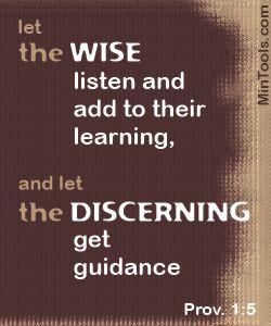 Wisdom & Discernment Needed